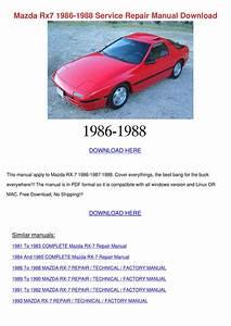 Mazda Rx7 1986 1988 Service Repair Manual Dow By Daniel Zari