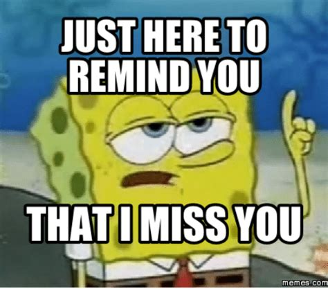 Missing You Memes - 25 best memes about i miss you memes i miss you memes