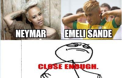 Meme Maker Net - meme maker neymar emeli sande