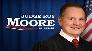 Roy Moore's Campaign Just Got Massive Boost, Could Put Him ...