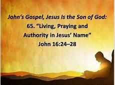 """John's Gospel, Jesus Is the Son of God 65 """"Living"""