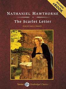 the scarlet letter sails library network overdrive With the scarlet letter by nathaniel hawthorne audiobook