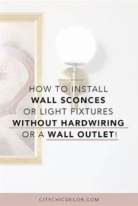 How To Install Wall Sconces Or Light Fixtures Without