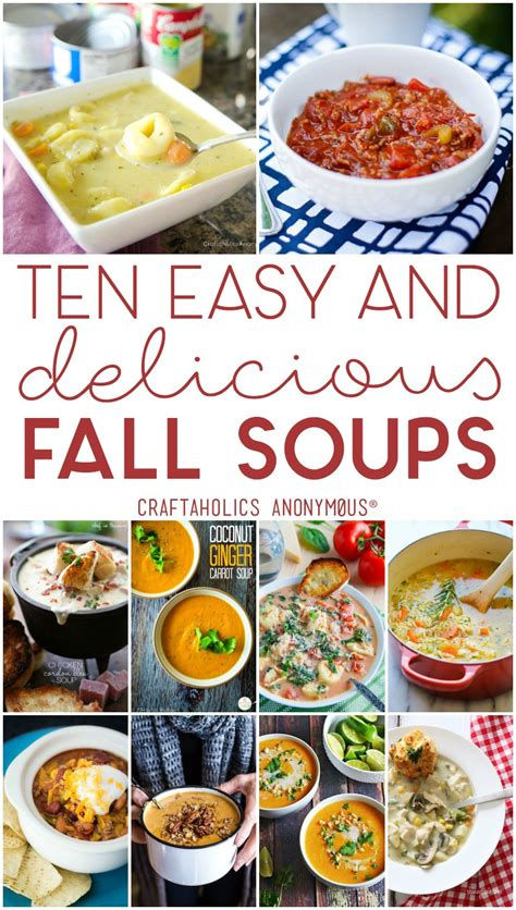 easy fall soup recipes craftaholics anonymous 174 ten easy fall soup recipes