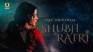 Shubhratri, Season, 1, Download, Ullu, Web, Series, All, Episodes, 720p, Hd