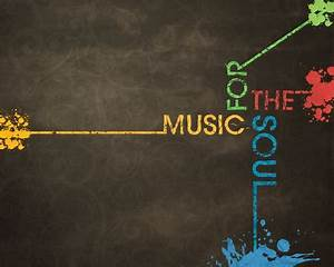 Music For The Soul - Music & Entertainment Background ...