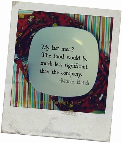 Meal Mealtime Quotes Last Dinner Matters Quote