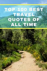 Top 100 Best Tr... Love Travel Quotes