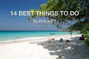 Phuket Travel Guide The Best Everything of Phuket