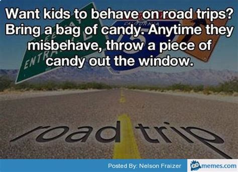 Road Trip Memes - getting kids to behave on a road trip