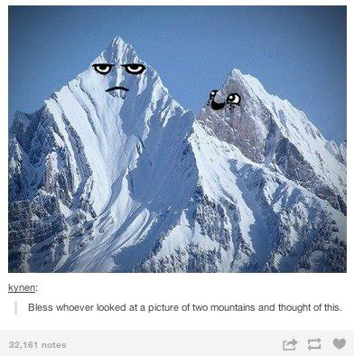 Mountain faces | Tumblr | Know Your Meme