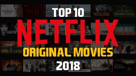 top   netflix original movies