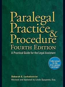 paralegal practice procedure a practical guide for the With legal document preparation manual for the paralegal certificate course