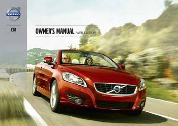 car owners manuals for sale 2013 volvo c70 security system download 2013 volvo c70 owner s manual pdf 296 pages