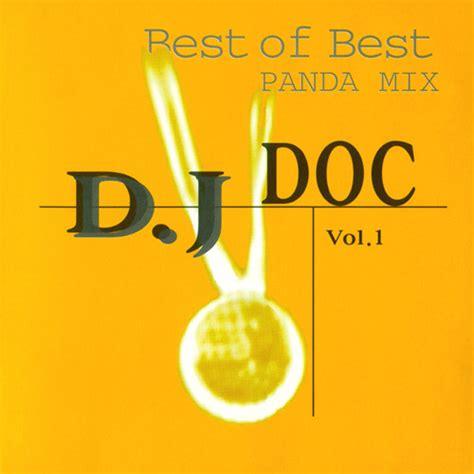 Best Dj Mix It S Been A Time Dj Doc Best Of Best Panda Mix