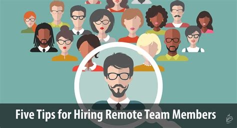 five tips for hiring remote team members