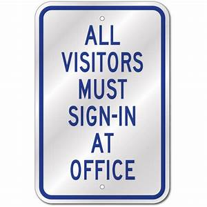 all visitors must sign in sign fast same day ship low With all visitors must sign in template