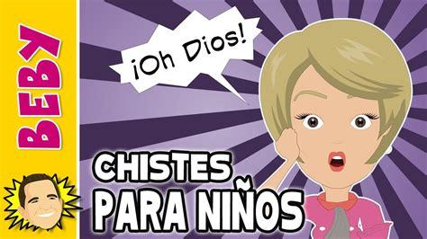 11 Chistes Cortos Y Graciosos Para Niños!  Beby Youtube