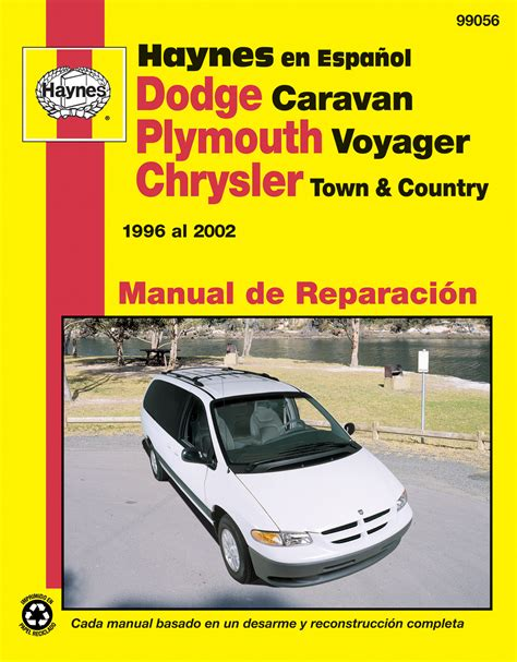 old cars and repair manuals free 1996 plymouth neon electronic toll collection dodge caravan plymouth voyager chrysler town country 96 02 haynes repair manual edici 243 n
