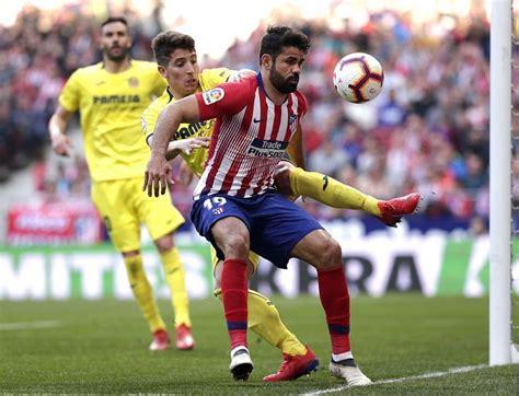 Atletico Madrid vs Villarreal prediction, preview, team ...