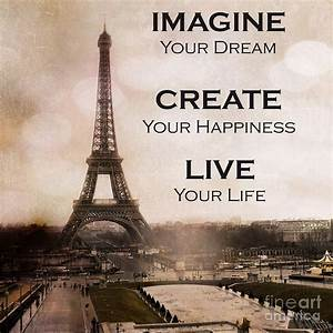 Paris Eiffel To... Inspirational Paris Quotes