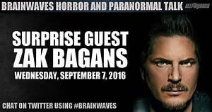 Brainwaves Episode 13 – Surprise Guest: Zak Bagans! LISTEN ...