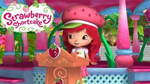 Strawberry Shortcake - Always Be Friends - YouTube