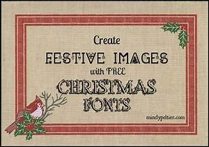 Create Festive Images with Free Christmas Fonts ~ Mindy ...