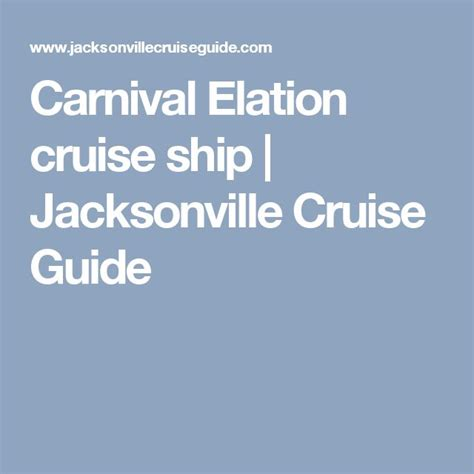 Jacksonville To Bahamas By Boat by Carnival Elation Cruise Ship Jacksonville Cruise Guide
