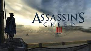 Restrained By Ambition - Assassins Creed III - YouTube