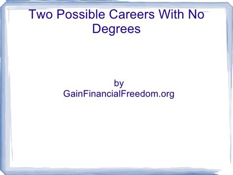Careers With No College Degree Required