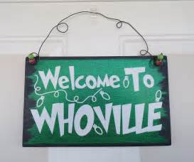Whoville Grinch Christmas Decoration Sign