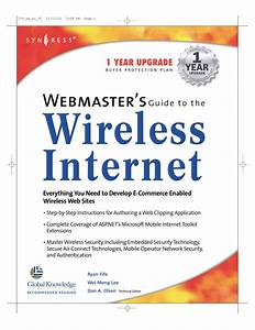Syngress Webmasters Guide To The Wireless Internet