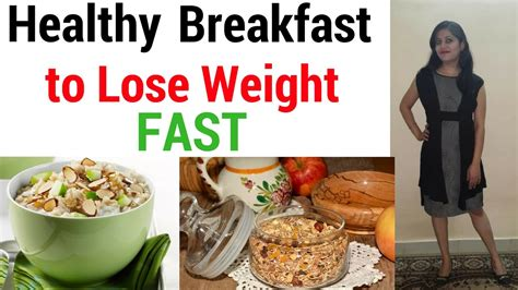 Healthy Breakfast For Weight Loss (indian) For Weight Loss
