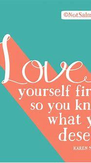 Love Yourself First - NotSalmon