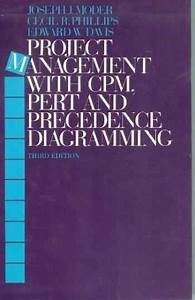 Project Management With Cpm Pert  Precedence Diagramming