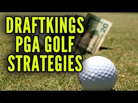 DraftKings PGA Golf Strategies and Tips For Winning - YouTube