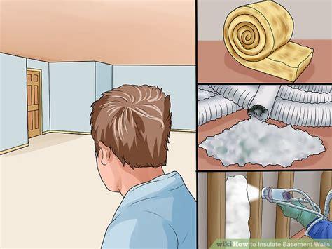 ways  insulate basement walls wikihow