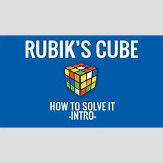How To Solve A Rubik's Cube  Retro Guide  Intro Youtube