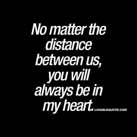 No Distance Between Us Quotes