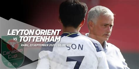 Prediksi Laga Carabao Cup 2020/21, Leyton Orient vs ...