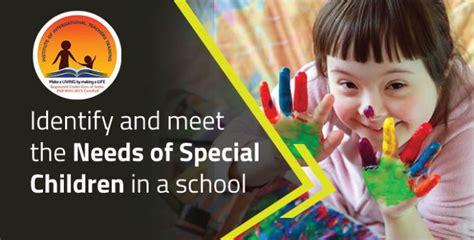 identify  meet    special children