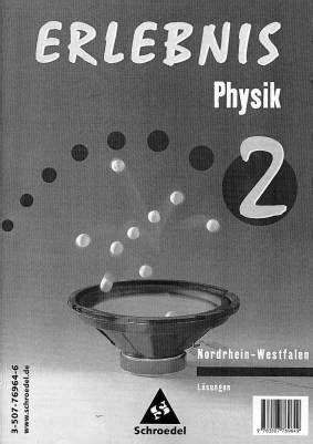 Erlebnis Physik 2  Lösungen Nordrheinwestfalen