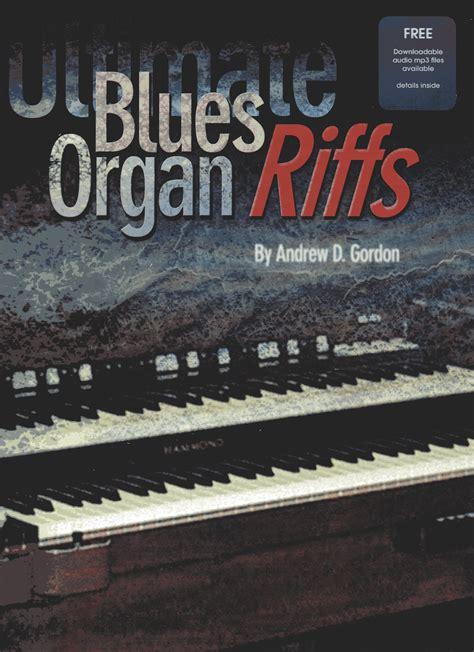 Ultimate Blues Organ Riffs