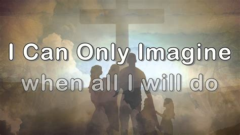 I Can Only Imagine By Emerson Drive