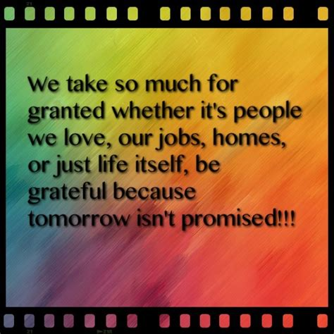 tomorrow isnt promised quotes
