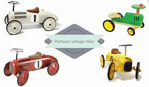 Porteur Voiture Vintage : girlystan porteurs vintages pour enfant ~ Teatrodelosmanantiales.com Idées de Décoration