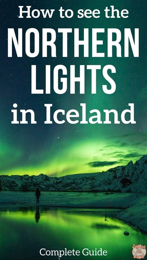 trips to see the northern lights aurora borealis in iceland how to see the northern