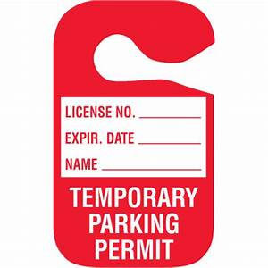 image gallery temporary parking With hanging parking pass template