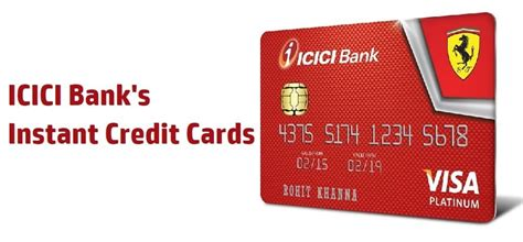 So, if you're applying for a credit card for a specific purpose and need to use it. ICICI Bank Offering Instant Credit Card; Up To Rs. 4 Lakh Limit For 'Pre-Selected' Customers